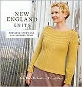 New England Knits: Timeless Knitwear with a Modern Twist by Cecily Glowik MacDonald, Melissa LaBarre