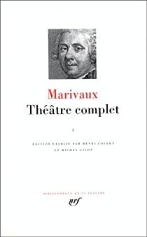 Théâtre complet 01 par Marivaux