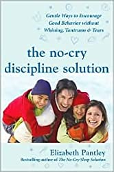[ The No Cry Potty Training Solution Gentle Ways To Help Your Child Say Good-Bye To Nappies ] By Pantley, Elizabeth ( Author ) Nov-2006 [ Paperback ] The No Cry Potty Training Solution Gentle Ways to Help Your Child Say Good-bye to Nappies
