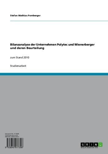 bilanzanalyse-der-unternehmen-polytec-und-wienerberger-und-deren-beurteilung-zum-stand-2010-german-e