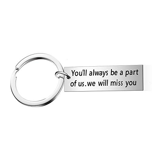 Coworker Leaving Gift Going Away Keychain You'll Always Be A Part of Us We Will Miss You Gift for Friend Retirement Jewelry (Style1)