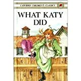 What Katy Did, Alison Ainsworth and Susan Coolidge, 0721411177