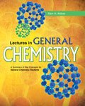 Lectures in General Chemistry : A Summary of Key Concepts for General Chemistry, Abbas, Sam, 0757594972