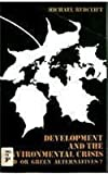 Development and the Environment Crisis, Michael R. Redclift, 0416321402