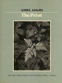 Ansel Adams Photography The Print Contact Printing And Enlarging