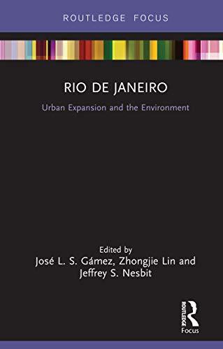 Rio de Janeiro: Urban Expansion and the Environment (Built Environment City Studies)
