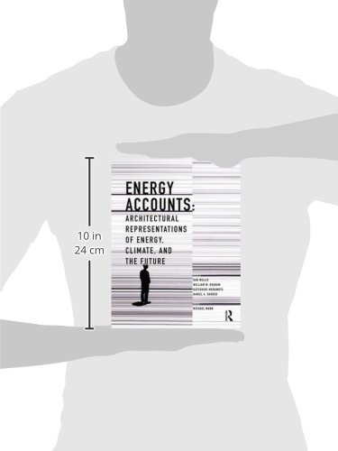 Energy Accounts: Architectural Representations of Energy, Climate, and the Future