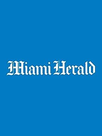 Amazon com: Miami Herald: Kindle Store