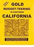 Gold Nugget-Teering and Prospecting in Northern California, Delos E. Toole, 0965455963