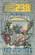 Download PS238 II To The Cafeteria for Justice pdf