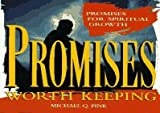 Promises Worth Keeping, Michael Pink, 0529106302