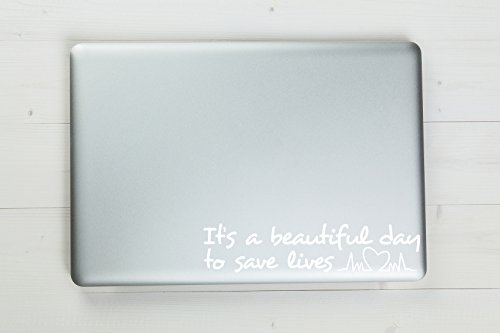 It's a Beautiful Day to Save Lives Grey's Anatomy Vinyl Stic
