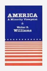 America: A Minority Viewpoint (Hoover Institution Press Publication) Paperback