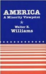 America: A Minority Viewpoint (Hoover Institution Press Publication)