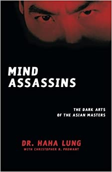 Mind Assassins: The Dark Arts of the Asian Masters