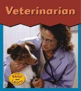 Veterinarian (This Is What I Want to Be)