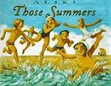 Those Summers, Aliki, 0060249374