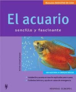 El acuario sencillo y fascinante/The simple and fascinating aquarium (Spanish Edition)