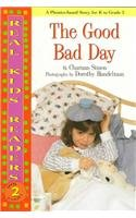 Good Bad Day, The (Real Kids Readers, Level 2) by Brand: First Avenue Editions