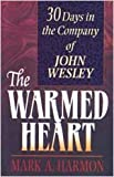 The Warmed Heart, Mark A. Harmon, 0834115557