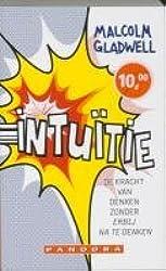 Intuitie / druk 9: de kracht van denken zonder erbij na te denken
