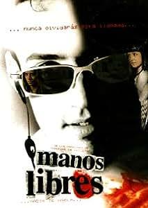 Manos Libres [NTSC/REGION 1 & 4 DVD. Import-Latin America]