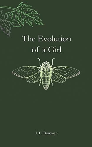 The Evolution of a Girl (The Evolution Of De)