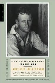 Let Us Now Praise Famous Men Publisher: Mariner Books; 1st Mariner Books Ed edition PDF
