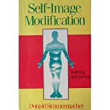 img - for Self-Image Modification: Building Self-Esteem book / textbook / text book
