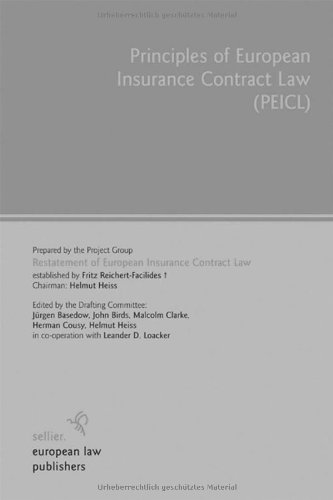 Principles of European Insurance Contract Law: (PEICL)