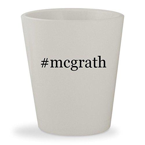 #mcgrath - White Hashtag Ceramic 1.5oz Shot Glass