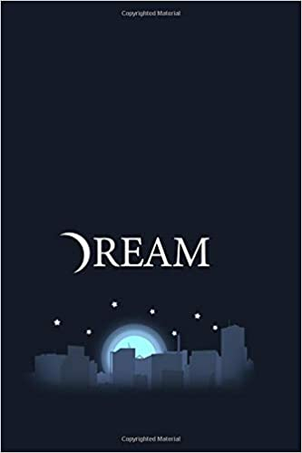 Dream: Journal & Log your dream symbols, feelings, thought