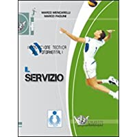 Impostazione tecnica dei fondamentali. Il servizio. DVD. Con libro (Volley)