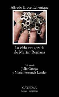 La vida exagerada de Martín Romaña par Bryce Echenique
