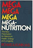 Mega-Nutrition, Richard A. Kunin, 0070356394