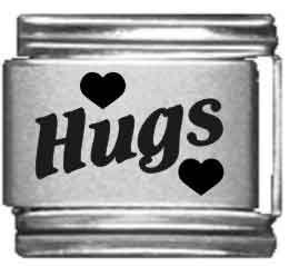 Hugs Laser Etched Italian...