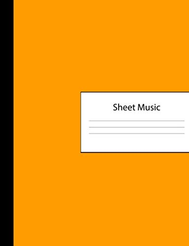- Sheet Music: 300 Pages of Sheet Music Manuscript Notebook Paper | Orange Cover | Instrument Composition Book for Musician & Composer | 12 Staves per ... | Create, Compose & Write Creative Songs