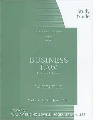 Download R. L. Miller's W.E. Hollowell's Business Law 11th edition (Study Guide for Clarkson/Jentz/Cross/Miller's Business Law: Text and Cases, 11th [Paperback])(2008) pdf