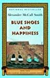 Blue Shoes and Happiness, Alexander McCall Smith, 1400075718