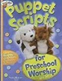 img - for Puppet Scripts For Preschool Worship [Paperback] [Jan 01, 2008] Toler Violet book / textbook / text book