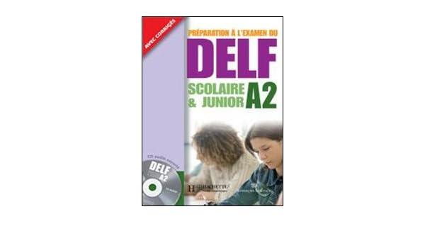 Italie Delf A2 Scolaire et Junior+Corriges: 9782011555960: Amazon.com: Books