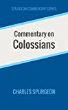 Commentary on Colossians (Spurgeon Commentary Series)