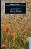 Cuatro Ensayos Sobre el Quijote, Margit Frenk, 6071613949