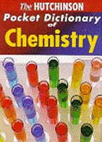 - The Hutchinson Pocket Dictionary of Chemistry (Helicon Science)