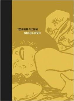 Book Good-Bye (Hardcover)--by Yoshihiro Tatsumi [2008 Edition]