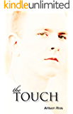 The Touch (Healer Series Book 1)