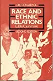 Dictionary of Race and Ethnic Relations, Cashmore, Ellis, 0415025117