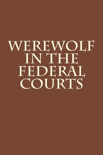 Werewolf in the Federal Courts (Law of the Horse Book 1)