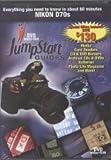Nikon D70s: JumpStart Guides to Nikon D70s (A Tutorial DVD)