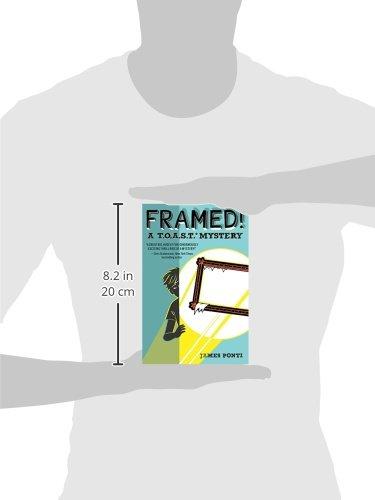 Framed!: James Ponti: 9781481436304: Amazon.com: Books
